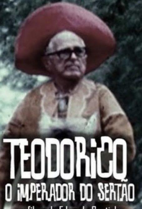 Theodorico, O Imperador do Sertão