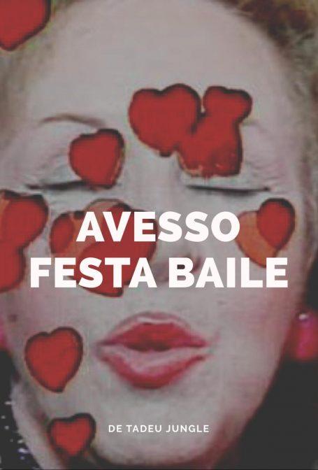 Avesso Festa Baile