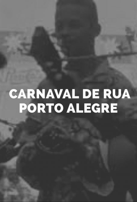 Carnaval de Rua – Porto Alegre