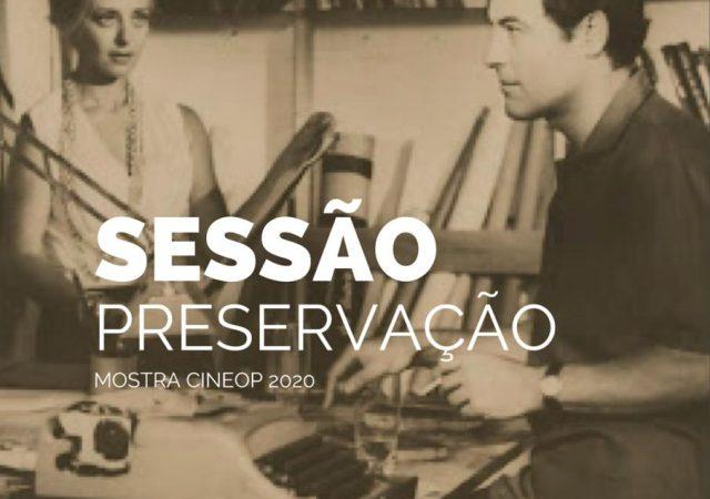 Sessão Mostra Preservação da CineOP 2020