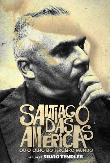Santiago das Américas ou o Olho Terceiro Mundo