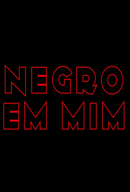 Negro em Mim