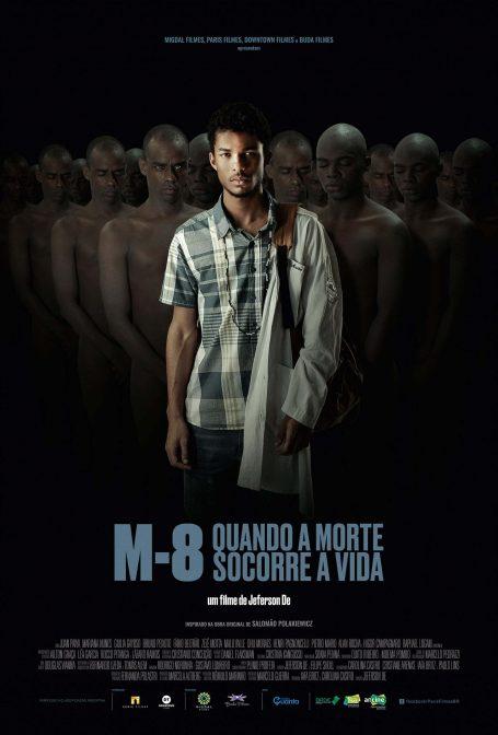 M8 – Quando a Morte Socorre a Vida