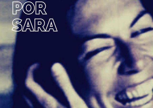 De Dora, Por Sara