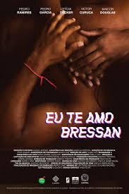 Eu te Amo, Bressan