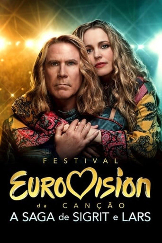 Festival Eurovision da Canção: A Saga de Sigrit e Lars