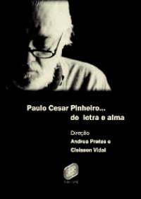 Paulo César Pinheiro - Letra e Alma