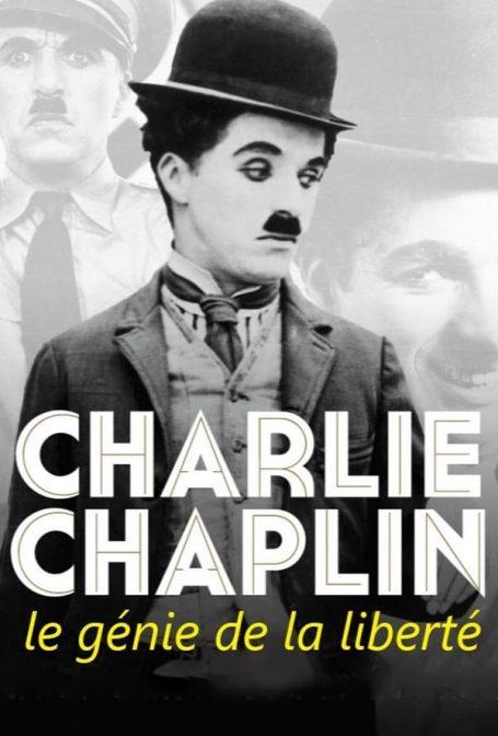 Charlie Chaplin, O Gênio da Liberdade