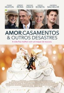 Amor, Casamentos & Outros Desastres