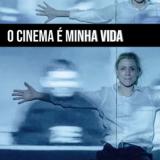 O Cinema e minha vida
