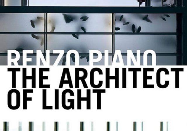 Renzo Piano – O Arquiteto da Luz