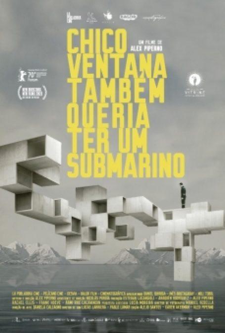 Chico Ventana Também Queria Ter um Submarino