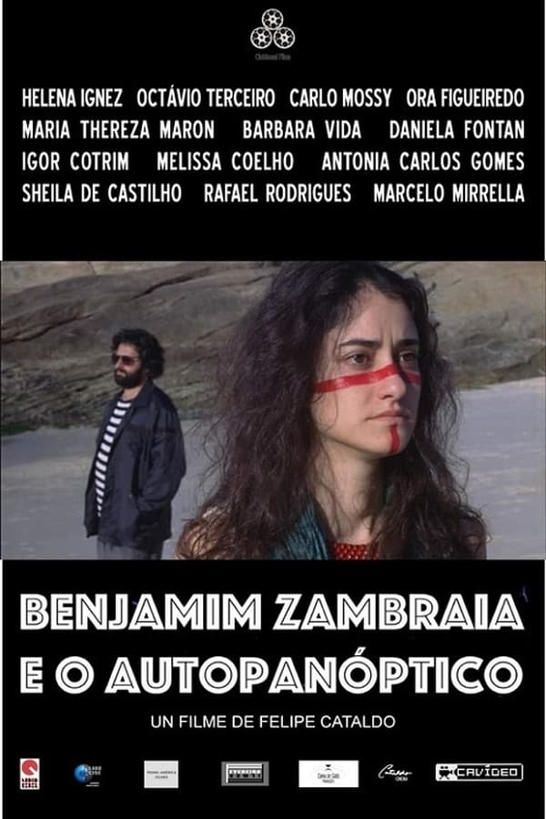 Benjamim Zambraia e o Autopanóptico
