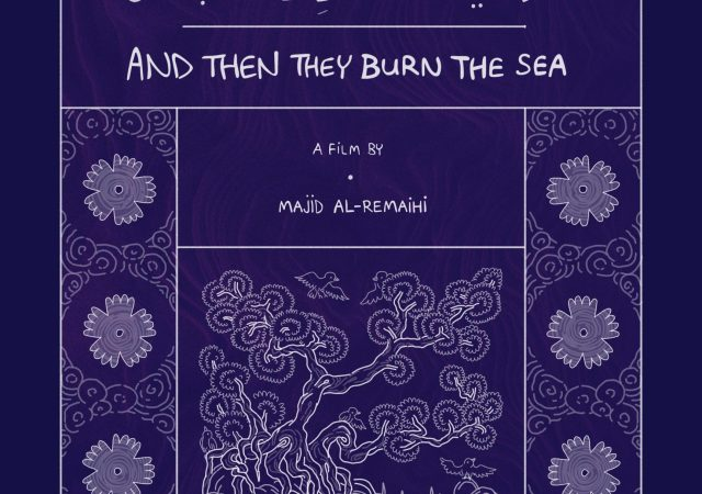 And Then They Burn the Sea