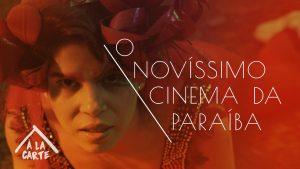 O Novissimo Cinema da Paraiba