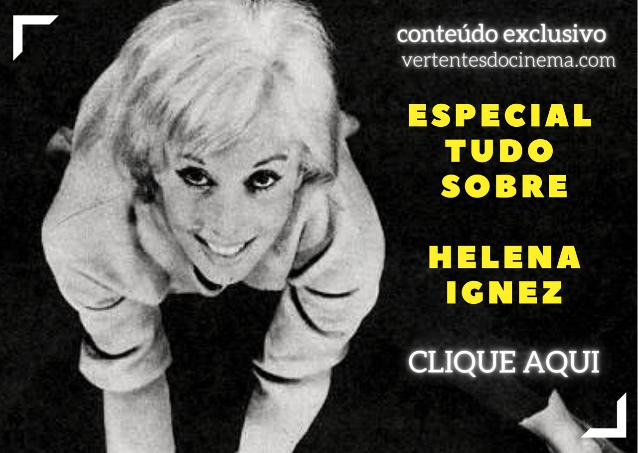 Especial Helena Ignez