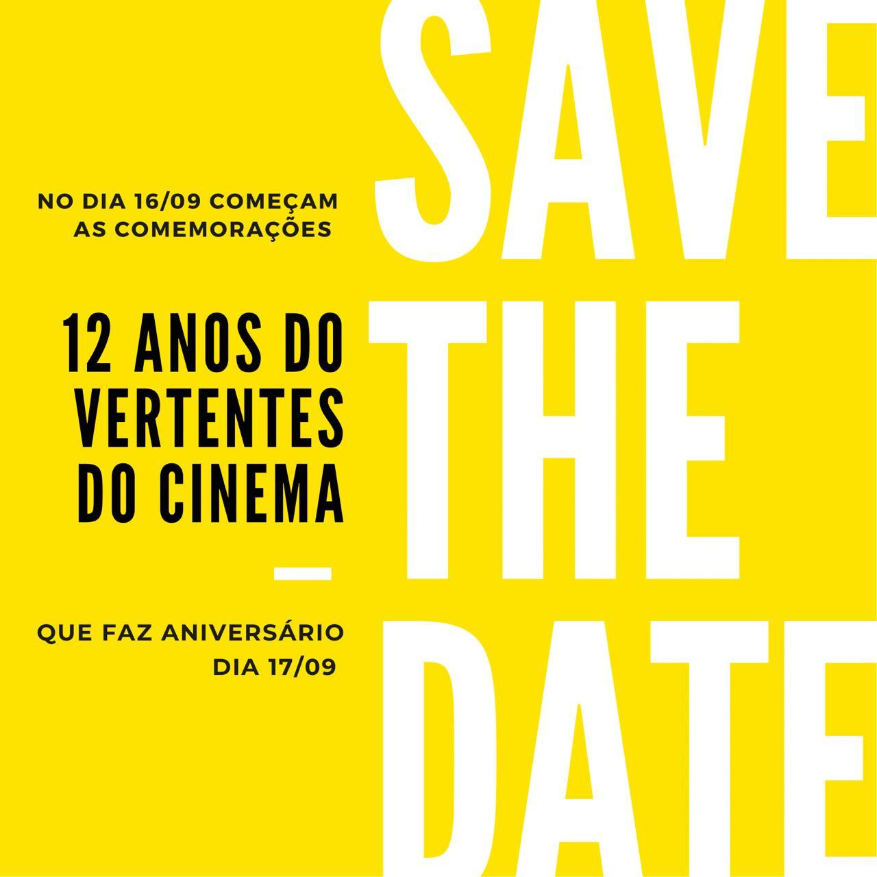 12 anos do Vertentes do Cinema