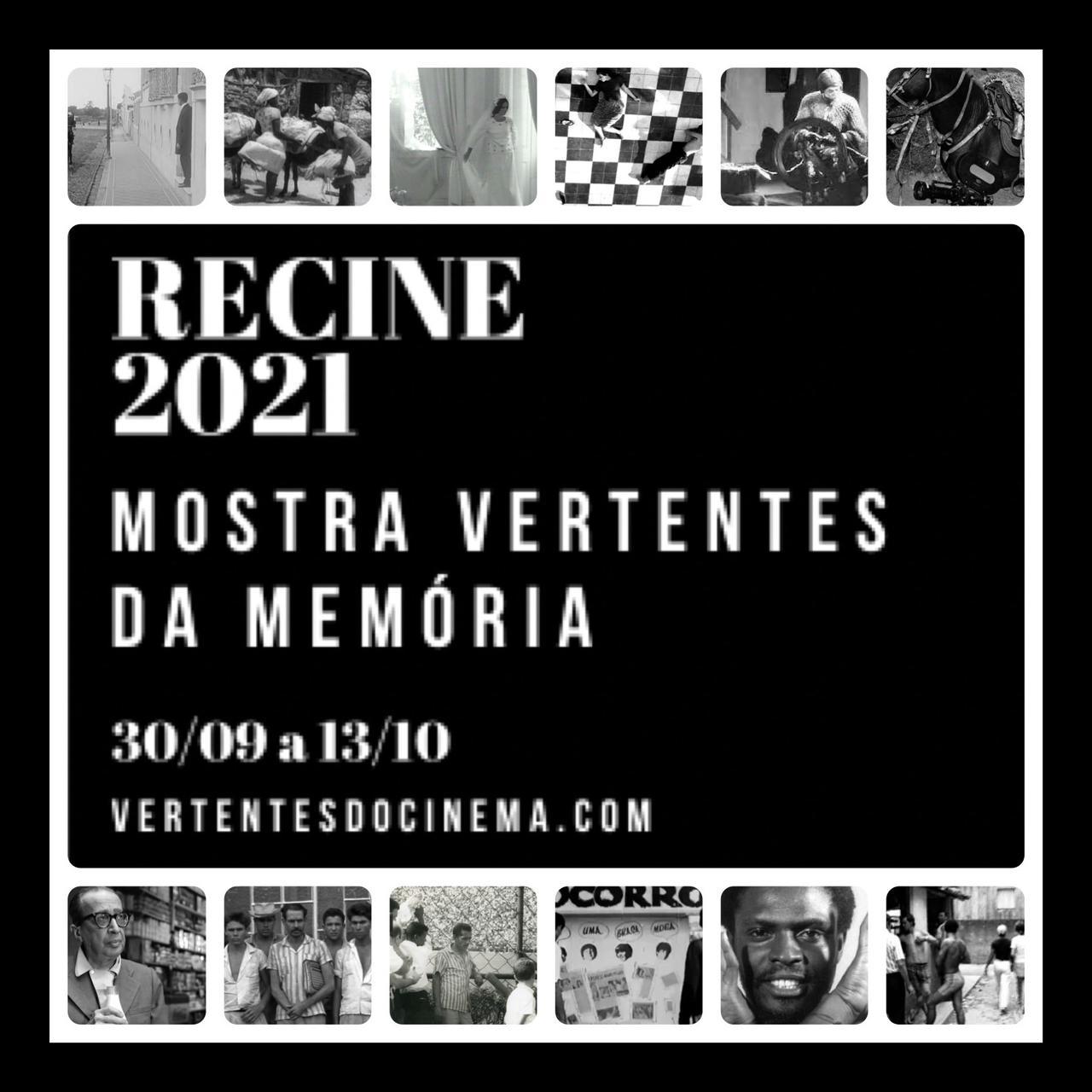 Recine 2021 Mostra Vertentes da Memoria